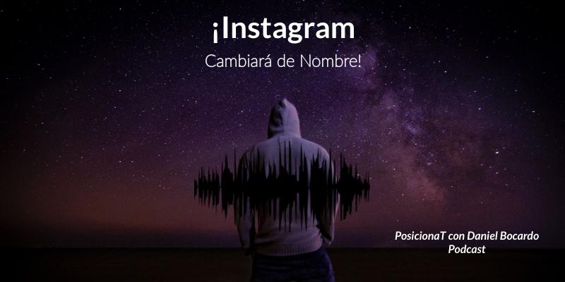 Instagram cambiara de nombre