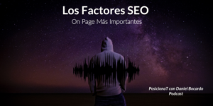 Los factores SEO On page mas importantes-podcast