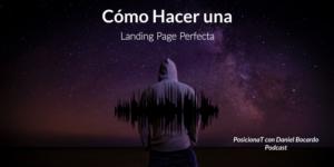 como hacer una landing page perfecta-podcast