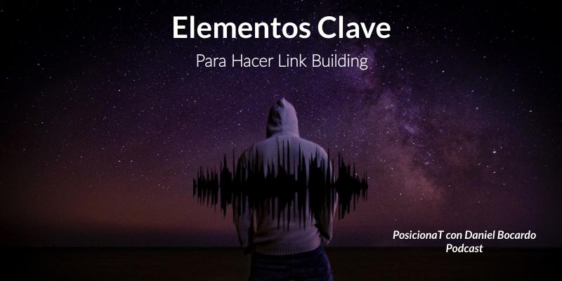 elementos clave para hacer link building-podcast