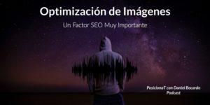 optimizacion de imagenes un factor seo muy importante-podcast